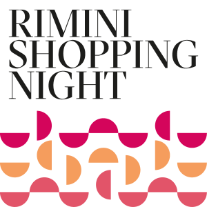 Rimini Shopping Night 2017 - Mercoledì 28/06